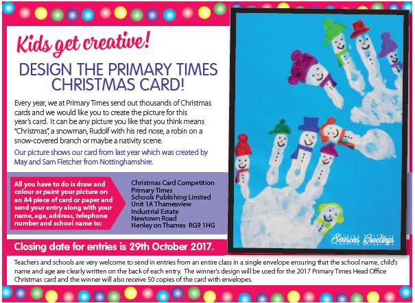 Exceptional Design The Primary Times Christmas Card! Closing Date: 29th October 2017