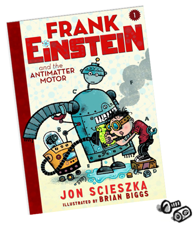 Win a copy of frank einstein and the antimatter motor for Frank einstein and the antimatter motor