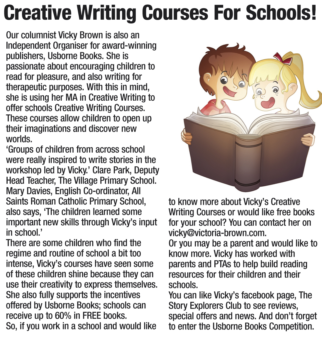 creative writing in primary schools Creative writing plays an important role in a child's literacy development this article makes suggestions for the instruction and evaluation of children's stories.
