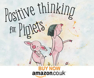 Advert: https://www.amazon.co.uk/Positive-thinking-Piglets-Horace-Story/dp/178711516X
