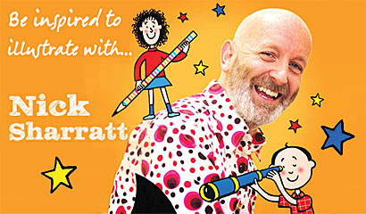 Be inspired to illustrate with… Nick Sharratt