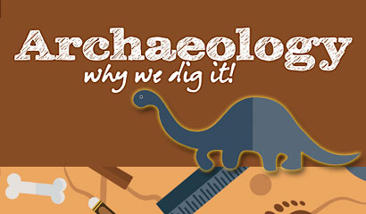 Archaeology: why we dig it